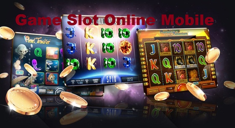 Game Slot Online Mobile