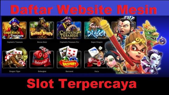 Daftar Website Mesin Slot Terpercaya